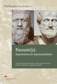 Edwige Camp et John Chandler - Pouvoir(s) - Expressions et représentations.