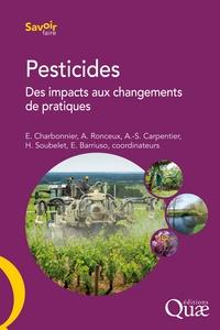 Edwige Charbonnier et Aïcha Ronceux - Pesticides - Des impacts aux changements de pratiques.