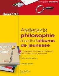 Edwige Chirouter - Ateliers de philosophie à partir d'albums de jeunesse.