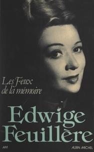 Edwige Feuillère et  Bernand - Les feux de la mémoire.