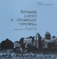 Edwige Garnier et Frédéric Serre - Patrimoine, identité et développement territorial.