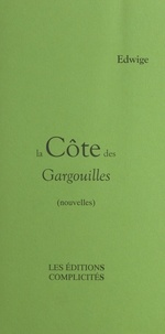 Edwige - La côte des Gargouilles - nouvelles.