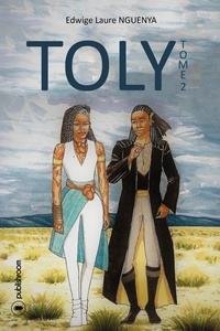Edwige Laure Nguenya - Toly - Tome 2 : Le deuil.