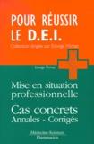 Edwige Michez - Mise en situation professionnelle - Cas concrets, Annales et corrigés.
