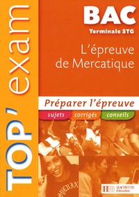 Edwige Pandolfi et Séverine Thoumin-Berthaud - L'épreuve de Mercatique Te STG.