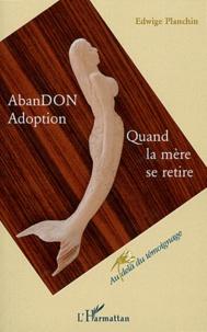 AbanDON Adoption - Quand la mère se retire.pdf