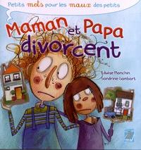 Edwige Planchin et Sandrine Gambart - Maman et Papa divorcent.
