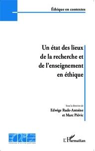 Edwige Rude-Antoine et Marc Piévic - Un état des lieux de la recherche et de l'enseignement en éthique.