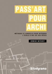 Pass Art pour archi - Méthode et conseils pour intégrer lécole de vos rêves.pdf