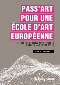 Edwige Witvoet - Pass Art pour une école d'art européenne.