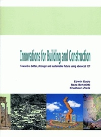 Innovations for building and construction - Towards a better, stronger and sustainable future using advanced ICT.pdf