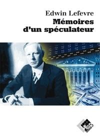 Téléchargement au format txt des ebooks gratuits Mémoires d'un spéculateur 9782909356396 par Edwin Lefèvre (Litterature Francaise)