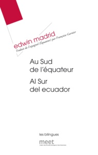 Edwin Madrid - Au sud de l'équateur.