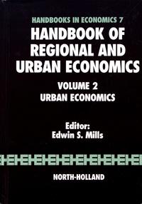 Edwin Mills - Handbook of Regional and Urban Economics - Volume 2, Urban Economics.