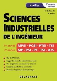 Edwin Nerkowski et Paul-André Aigrot - Khôlles sciences industrielles de l'ingénieur.