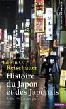 Edwin Reischauer - Histoire du Japon et des japonais Tome 2 : De 1945 à nos jours.