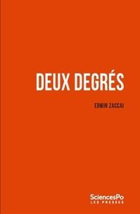 Edwin Zaccaï - Deux degrés - Les sociétés face au changement climatique.