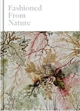 Edwina Ehrman - Fashioned From Nature.
