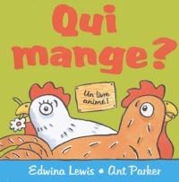 Edwina Lewis et Ant Parker - Qui mange ?.