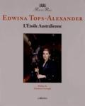 Edwina Tops-Alexander - L'étoile australienne.