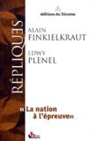 Edwy Plenel et Alain Finkielkraut - La nation à l'épreuve.