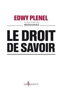 Edwy Plenel - Le Droit de savoir.