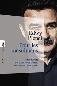 Edwy Plenel - Pour les musulmans.