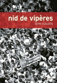 Edyr Augusto - Nid de vipères.