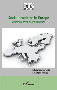 Edyta Januszewska - Soxial problems in Europe - Dilemmas and possible solutions.