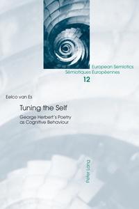 Eelco Van es - Tuning the Self - George Herbert's Poetry as Cognitive Behaviour.
