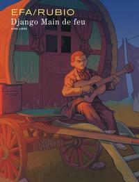 Efa - Django Main de feu.