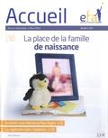 Geneviève Miral - Accueil N° 190, Mars 2019 : La place de la famille de naissance.