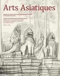 Cédric Laurent et Shelagh J. Vainker - Arts Asiatiques N° 67 : .