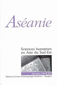 Guy de La Chevalerie et François Lagirarde - Aséanie N° 12, décembre 2003 : .