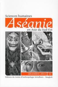 Jean-Baptiste Chevance et Poeng Tbal - Aséanie N° 32, décembre 2013 : .