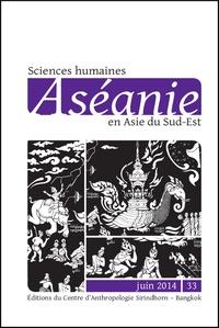 François Lagirarde - Aséanie N° 33, juin 2014 : .