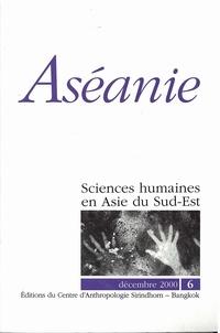Guy de La Chevalerie et François Lagirarde - Aséanie N° 6, décembre 2000 : .