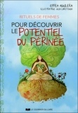 Efféa Aguiléra - Rituels de femmes pour découvrir le potentiel du périnée.