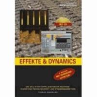 Effekte und Dynamics - Professionelles Know-how für Mix und Mastering.