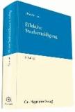 Effektive Strafverteidigung - Ein Handbuch für die Theorie und Praxis der Strafverteidigung - mit grundlegenden Erläuterungen zu Recht, Psychologie und zu den Überzeugungstechniken des Strafverteidigers.