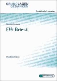 Effi Briest. Grundlagen und Gedanken.