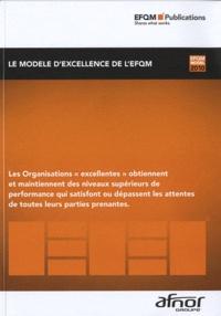 Meilleur ebooks à télécharger gratuitement Le modèle d'excellence de l'EFQM