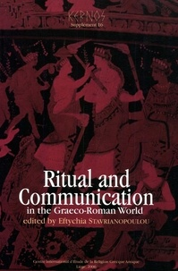 Eftychia Stavrianopoulou - Ritual and Communication in the Graeco-Roman World.