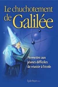 Egide Royer - Le chuchotement de Galilée.