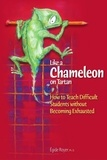 Egide Royer - Like a Chameleon on Tartan - How to teach difficults students without becoming exausted.