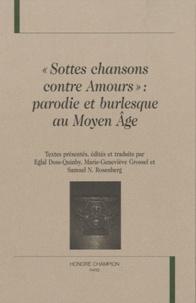 Eglal Doss-Quinby - Sottes chansons contre amours : parodie et burlesque au Moyen Age.