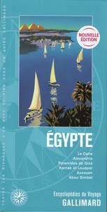 Eglal Errera - Egypte - Le Caire, Alexandrie, Pyramides de Giza, Karnak et Louqsor, Assouan, Abou Simbel.
