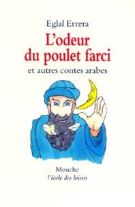Lodeur du poulet farci - Et autres contes arabes.pdf