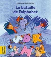 Eglal Errera et Giulia Orecchia - La bataille de l'alphabet.