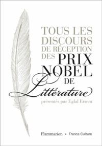 Eglal Errera - Tous les discours de réception des prix Nobel de littérature.